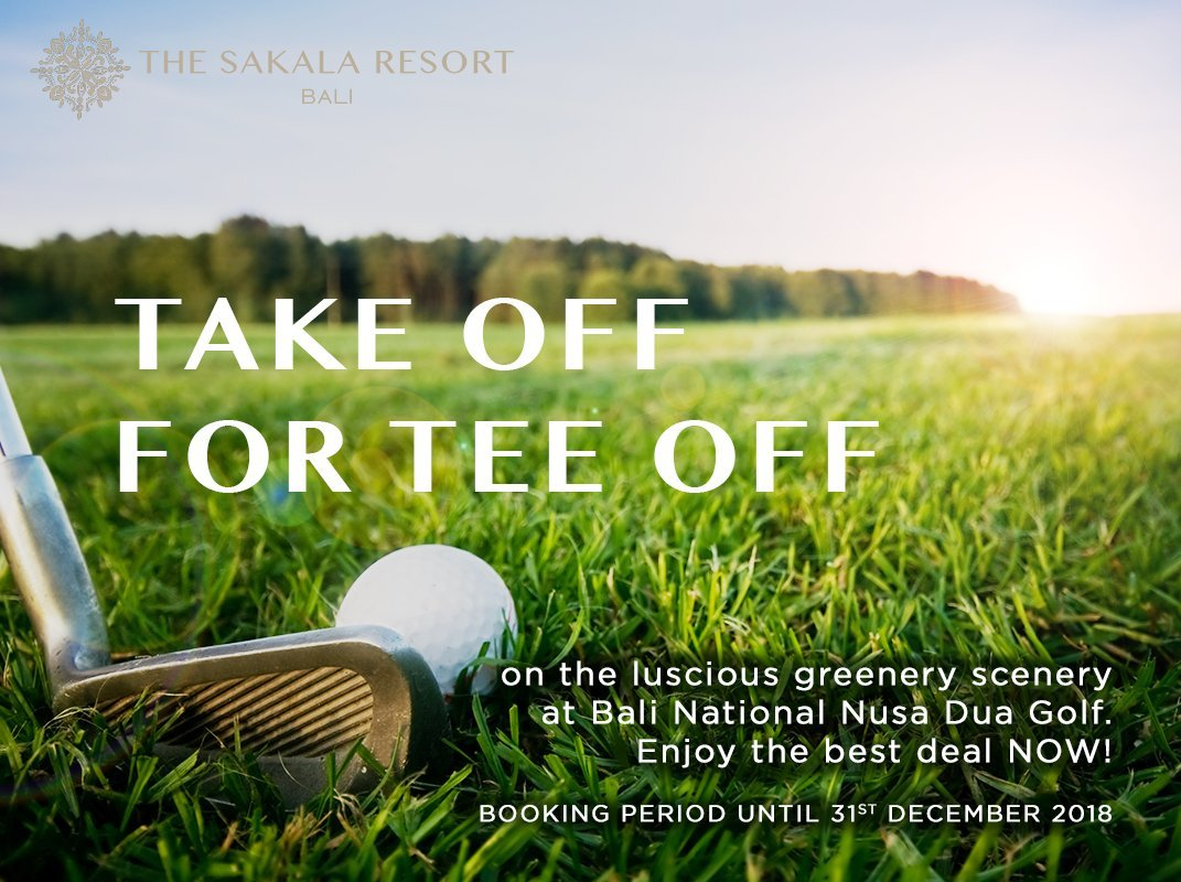 Bali Hotel Golf Package at The Sakala Resort Bali